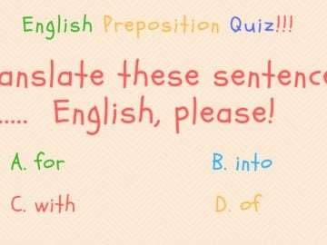 English Preposition Quiz (Part III) 25