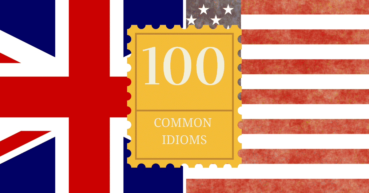 Top 100 Most Common English Idioms 10