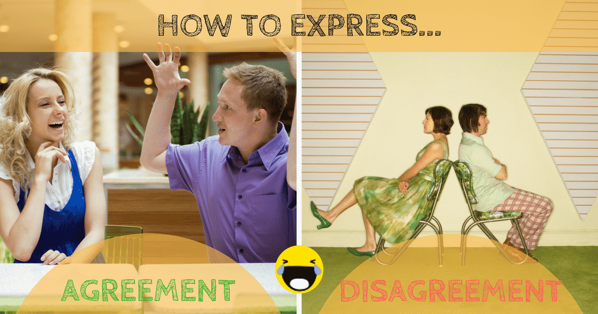 Expressing Opinions in English: Agreeing and Disagreeing 3