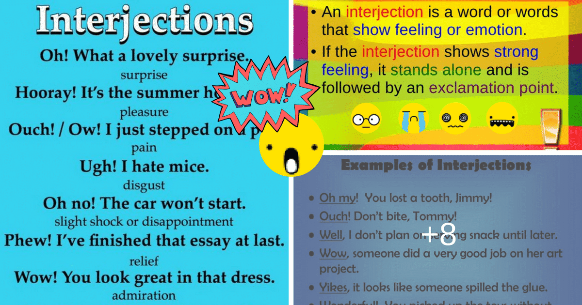 What are Interjections – And How Do You Use Them? 8