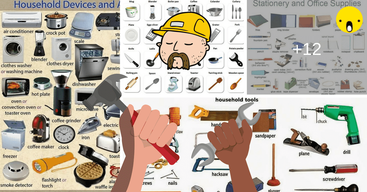 Tools, Equipment, Devices and Home Appliances Vocabulary: 300+ Items Illustrated 3