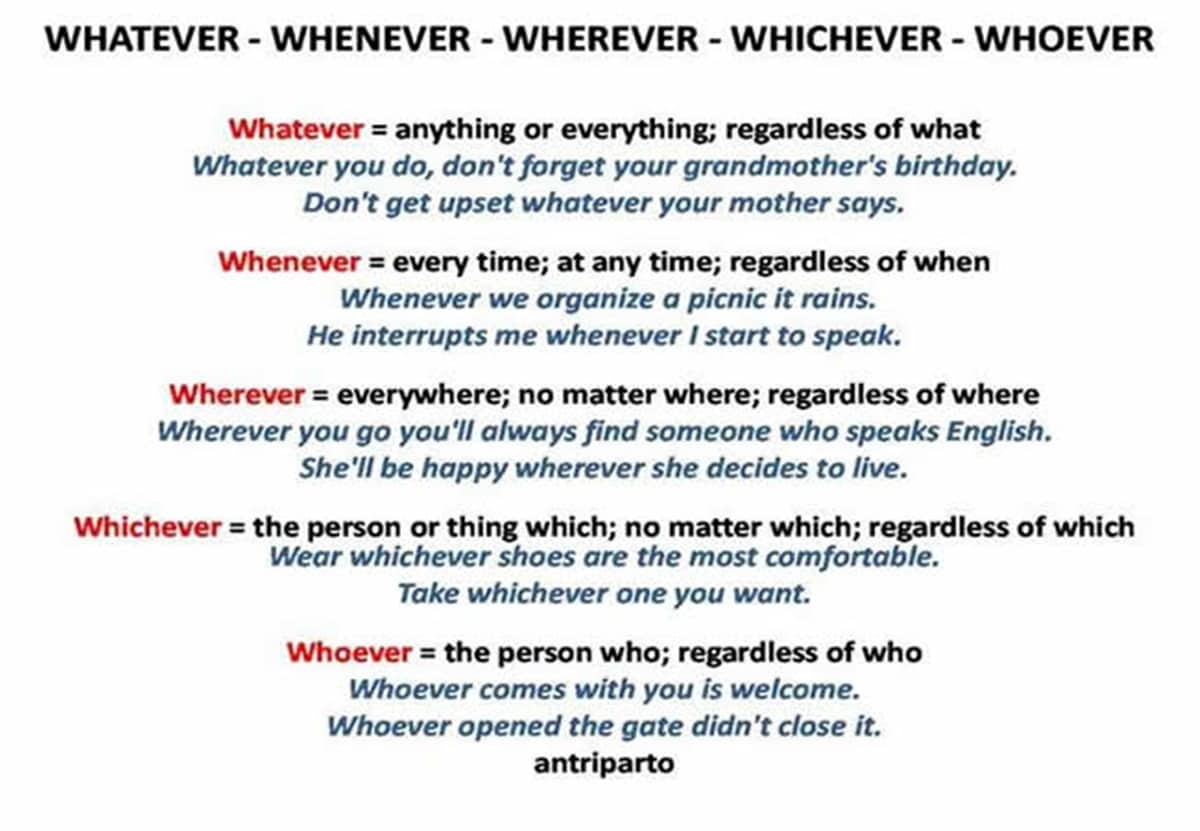 Whatever - Whenever - Wherever - Whichever - Whoever