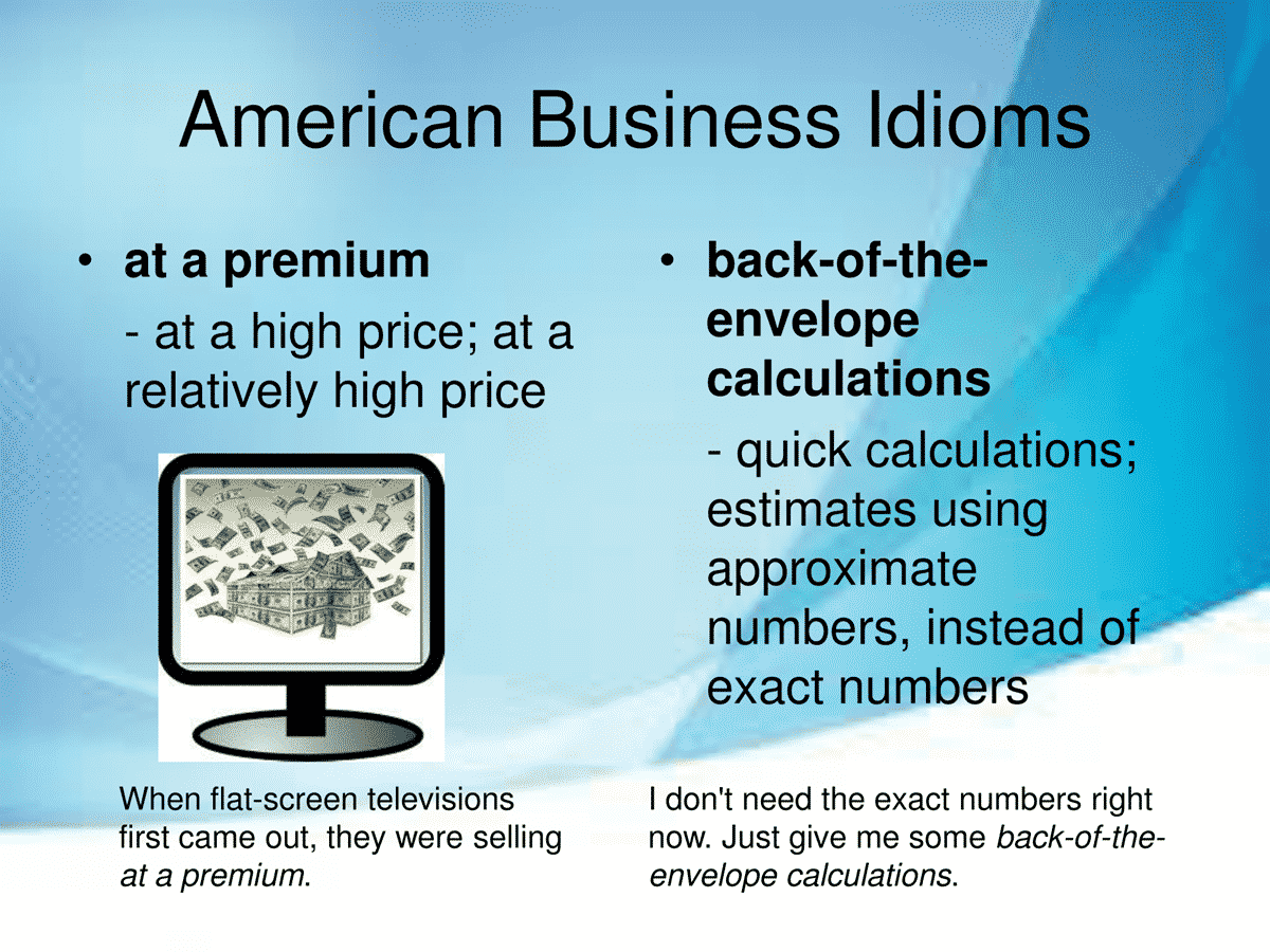 40 Business Idioms Commonly Used in the American Workplace 9