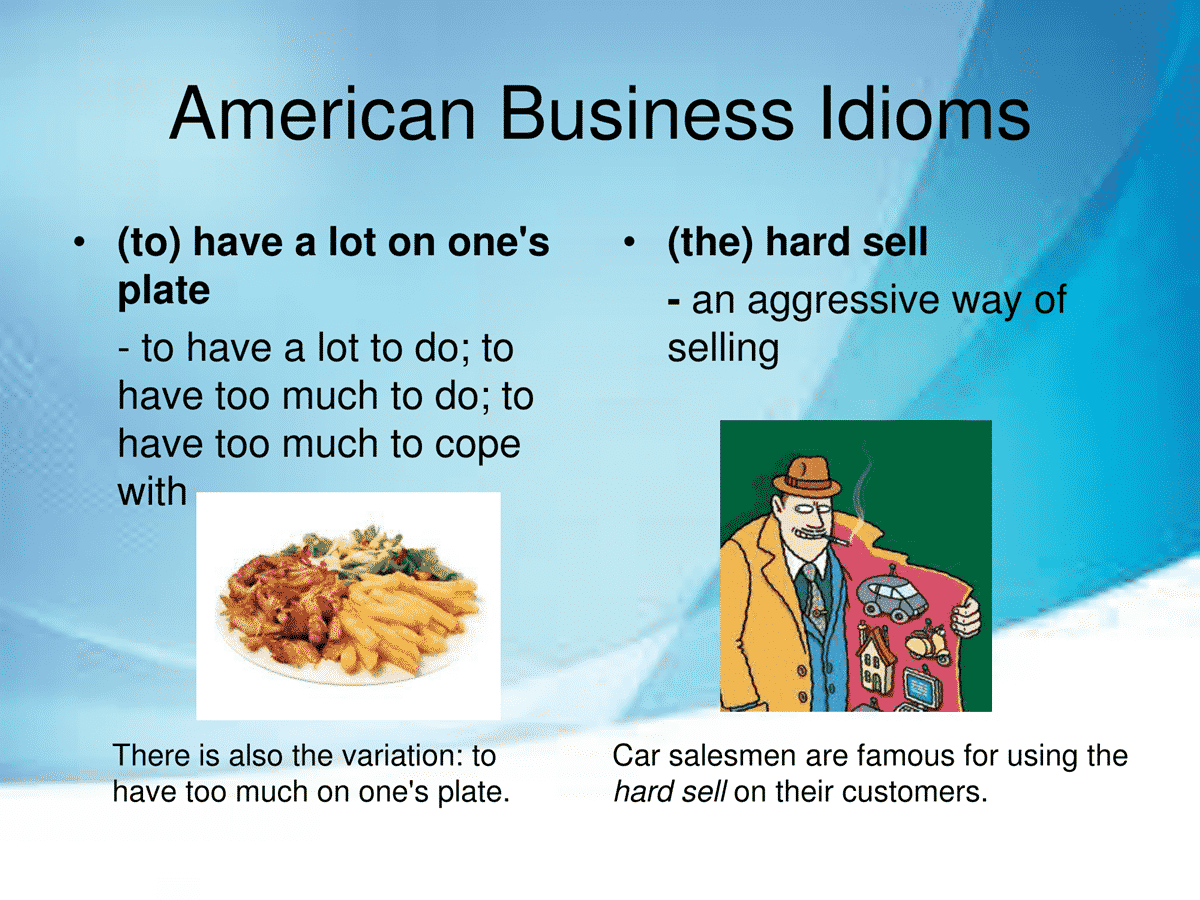 40 Business Idioms Commonly Used in the American Workplace 8