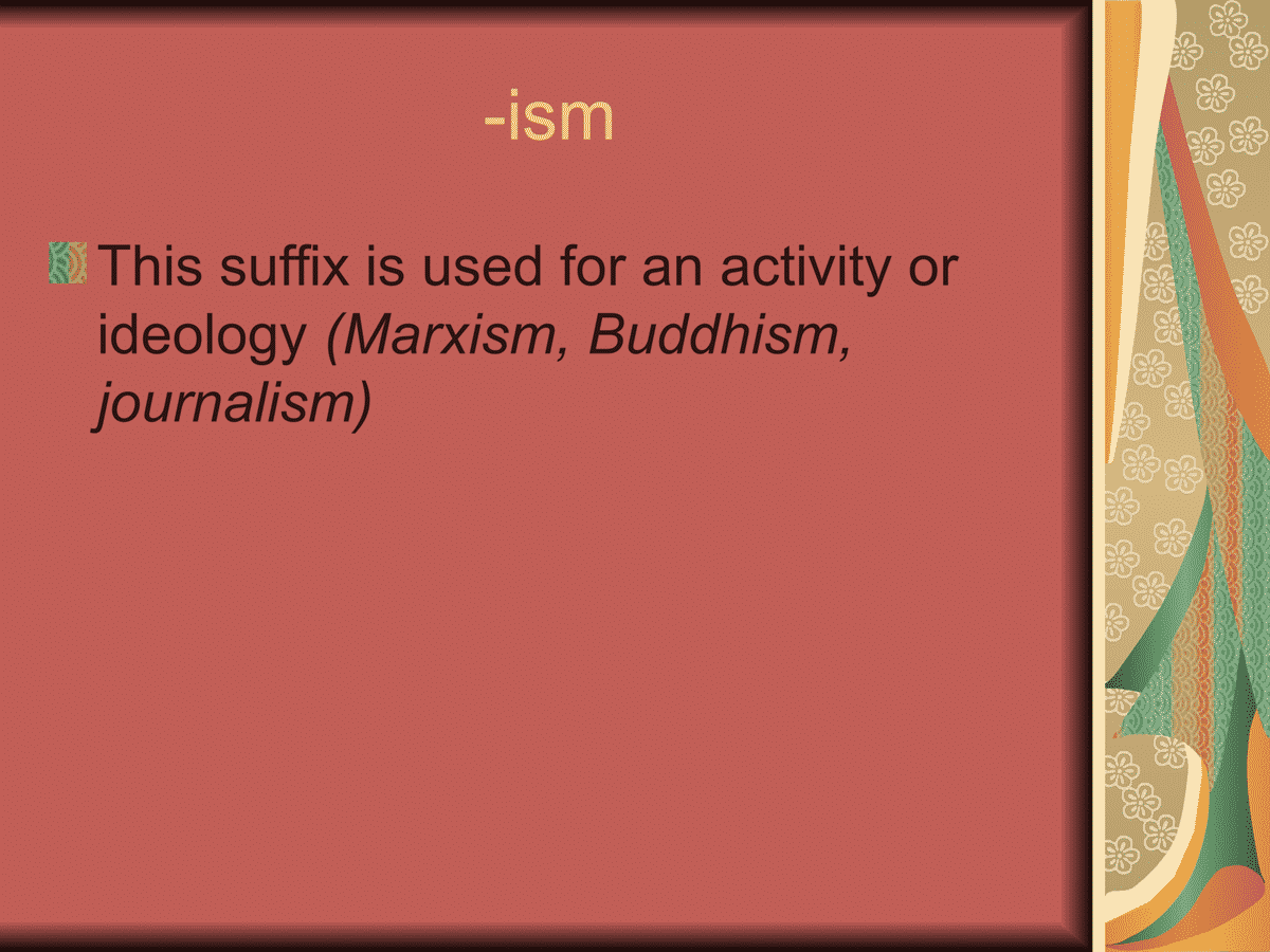 Suffix -ism
