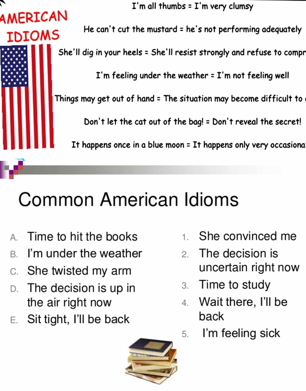 30+ Common American Idioms You Need to Know 14