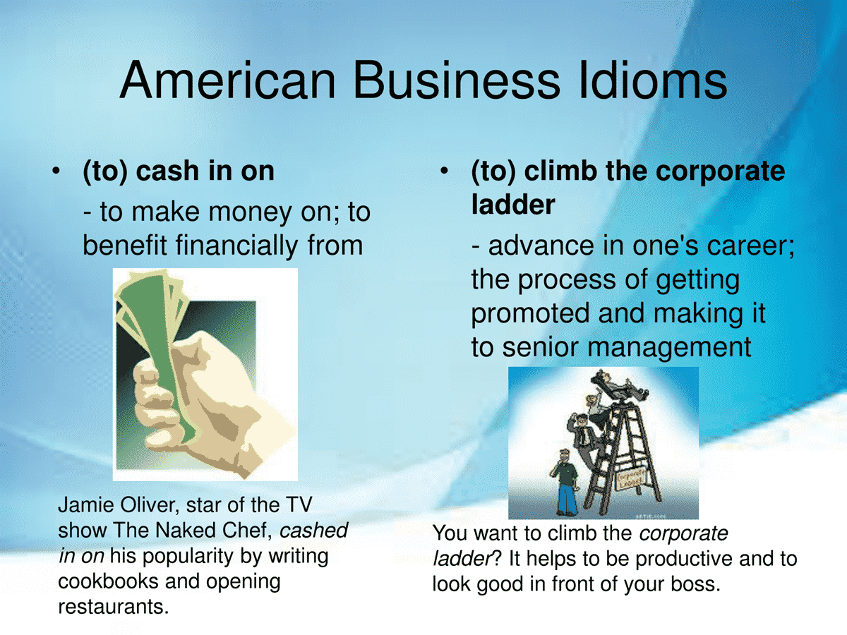 40 Business Idioms Commonly Used in the American Workplace 16