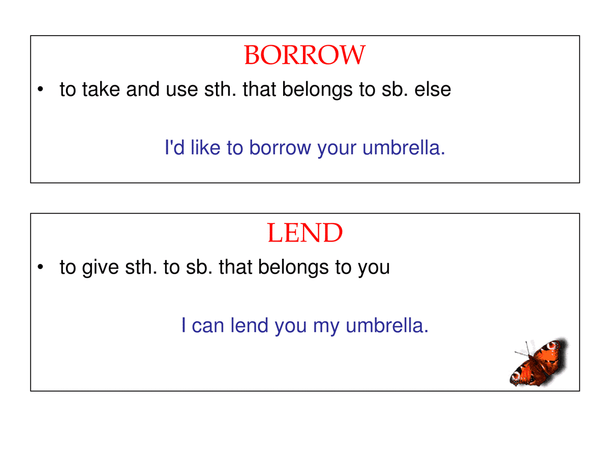 BORROW vs. LEND