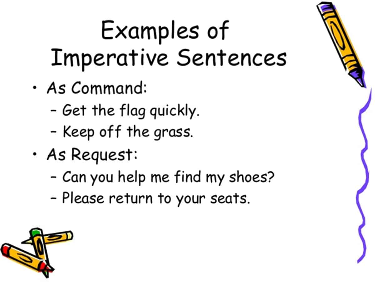 Examples of Imperative Sentences