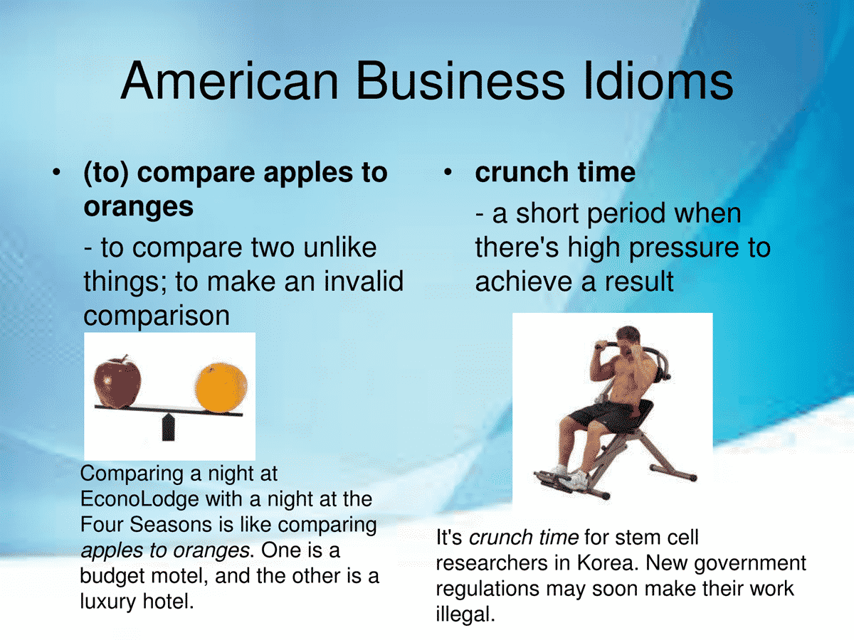 40 Useful Business Idioms Used in the American Workplace 4