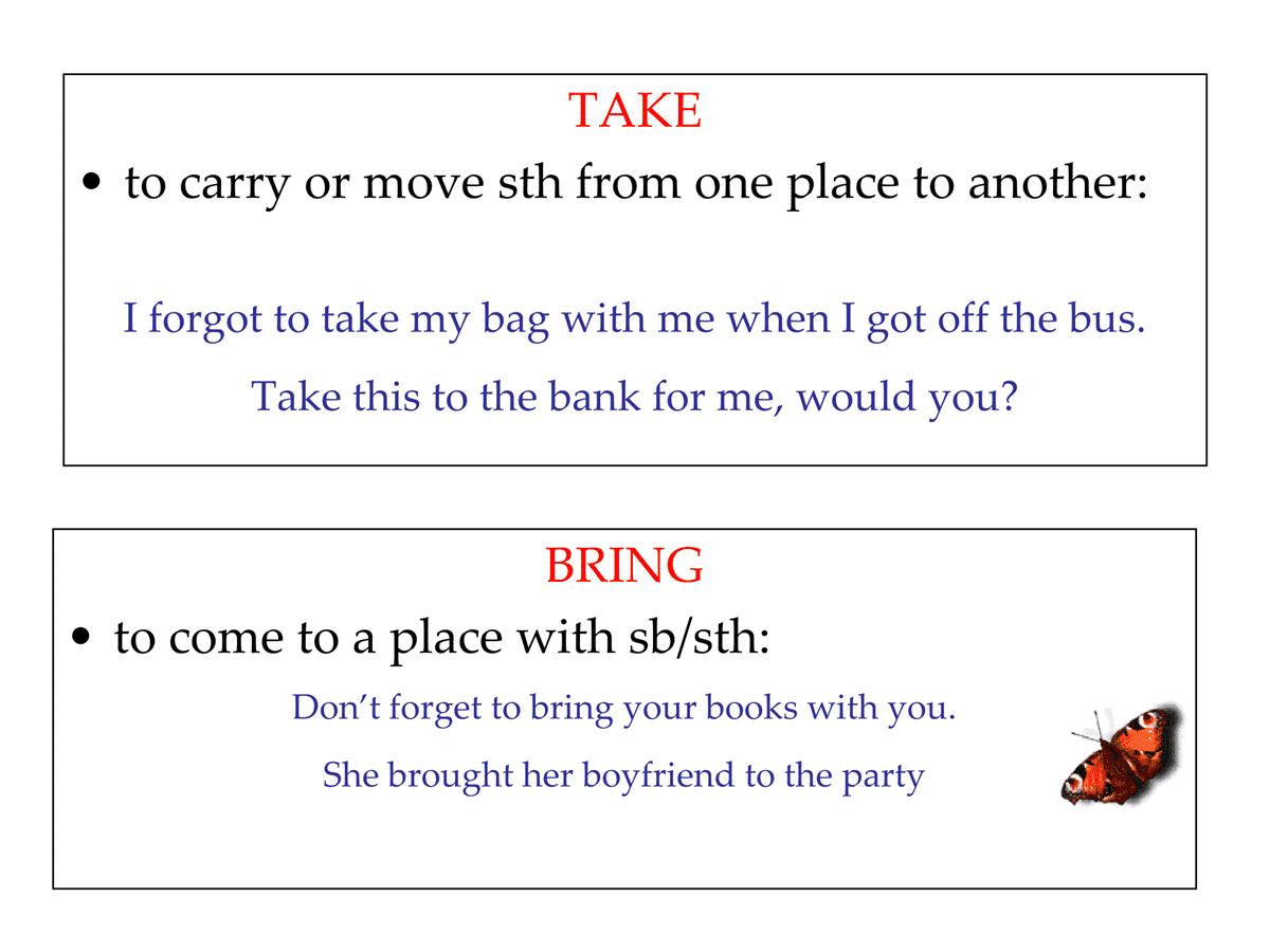 TAKE vs. BRING
