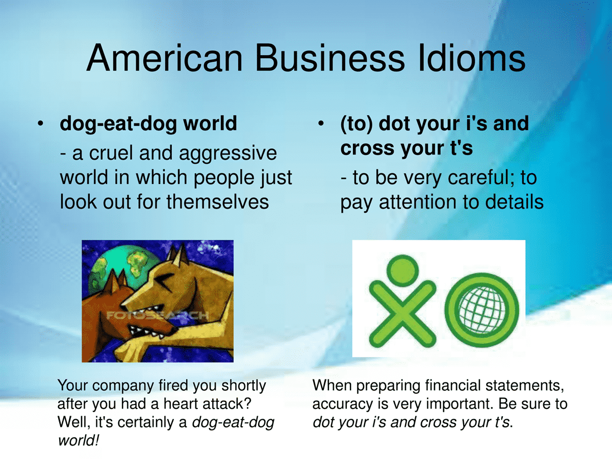 40 Business Idioms Commonly Used in the American Workplace 18