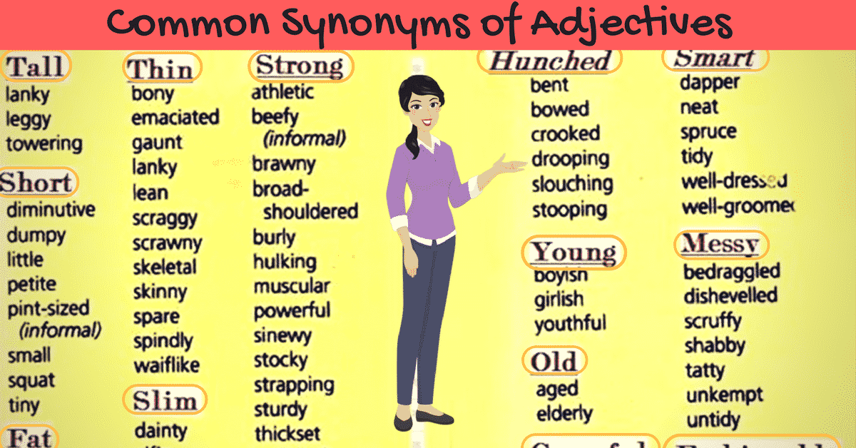 Synonyms for Popular Adjectives in English (with Examples) 7