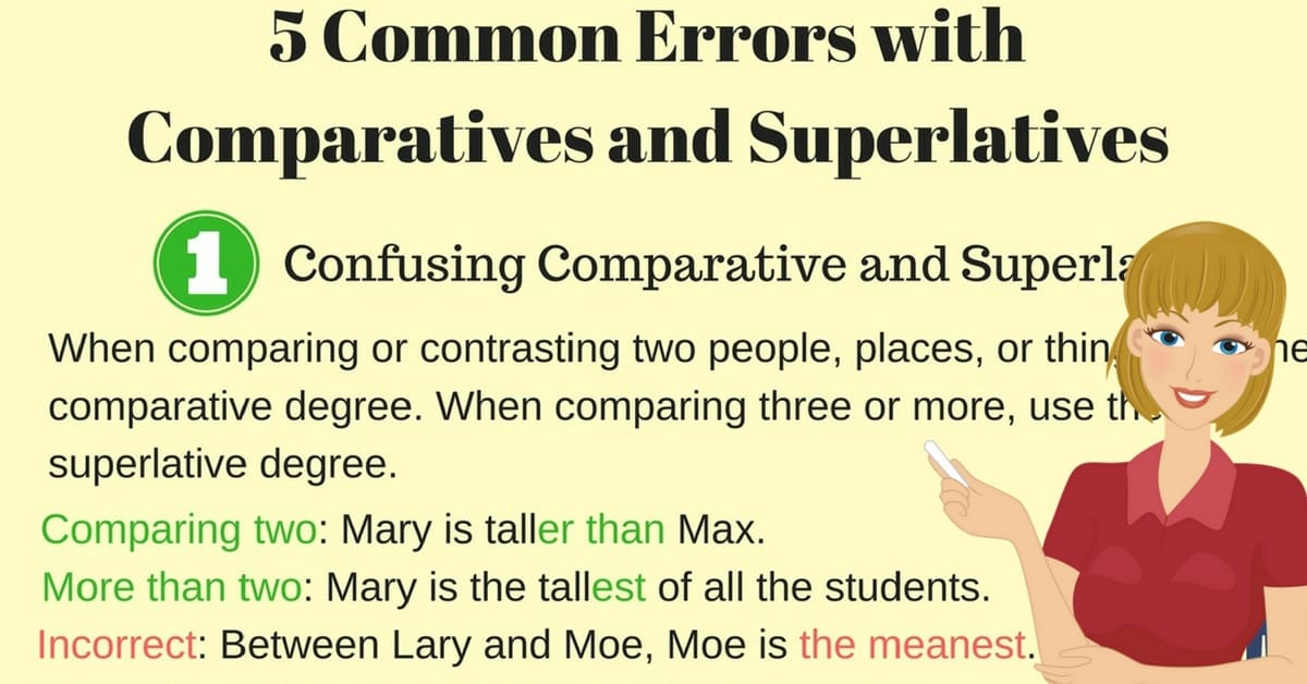 Common Errors with Comparatives and Superlatives in English 5