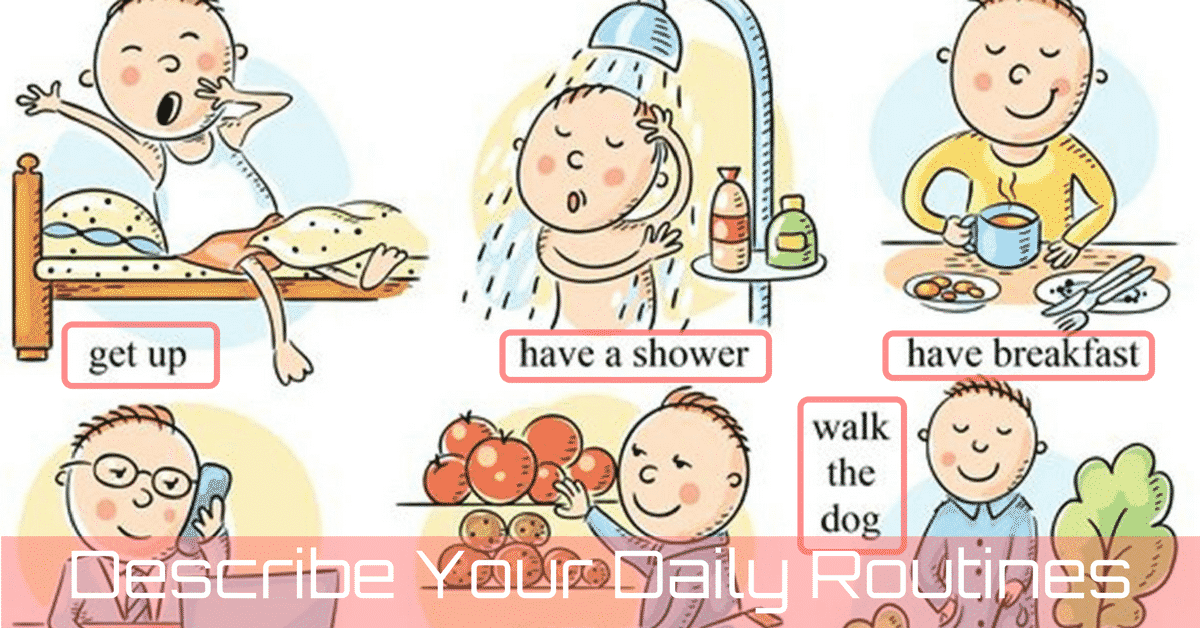 Useful English Phrases to Describe Your Daily Routines 6