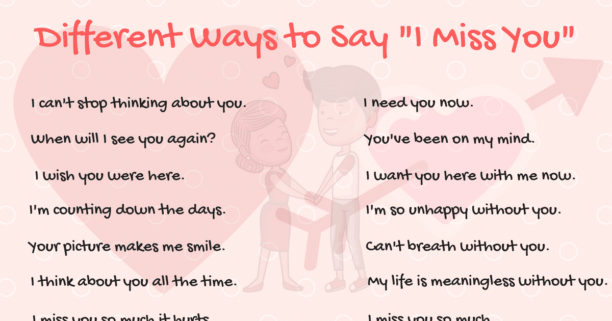 40+ Cool Ways to Say I MISS YOU in English 12