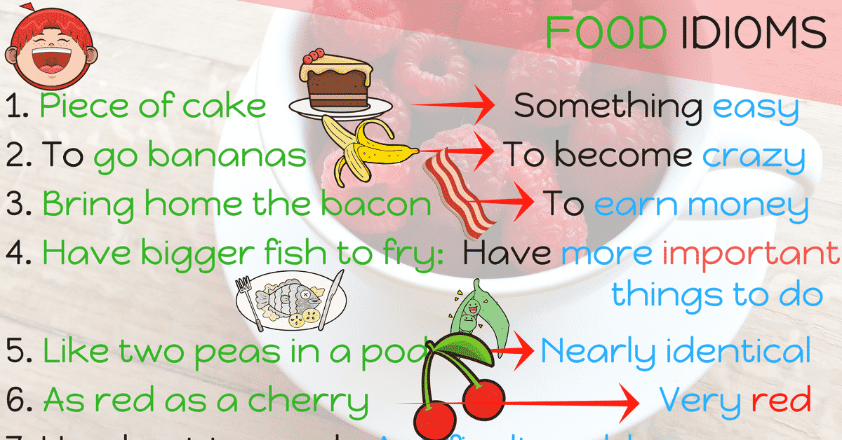 20+ Food Idioms in English 15