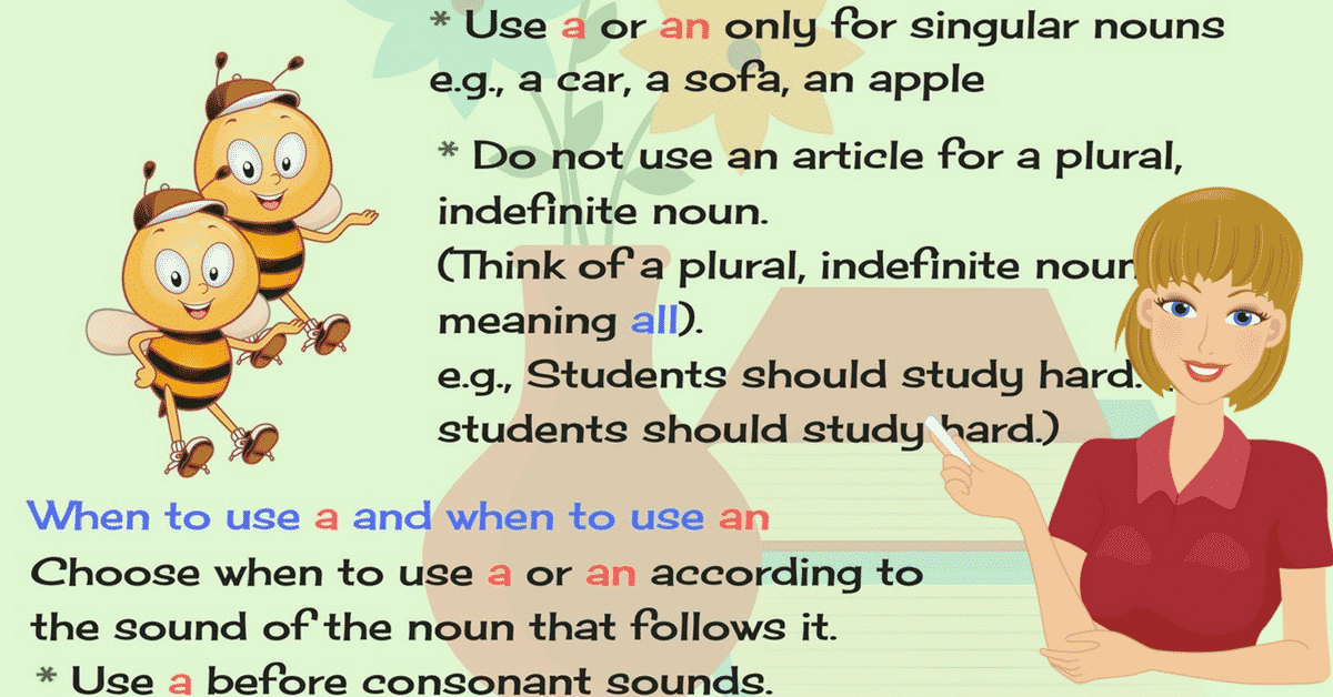 Indefinite Articles: A and An 7