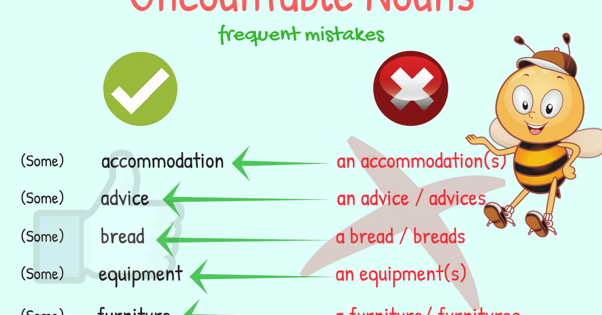 Uncountable Nouns: Common Mistakes in the Use of Uncountable Nouns 6