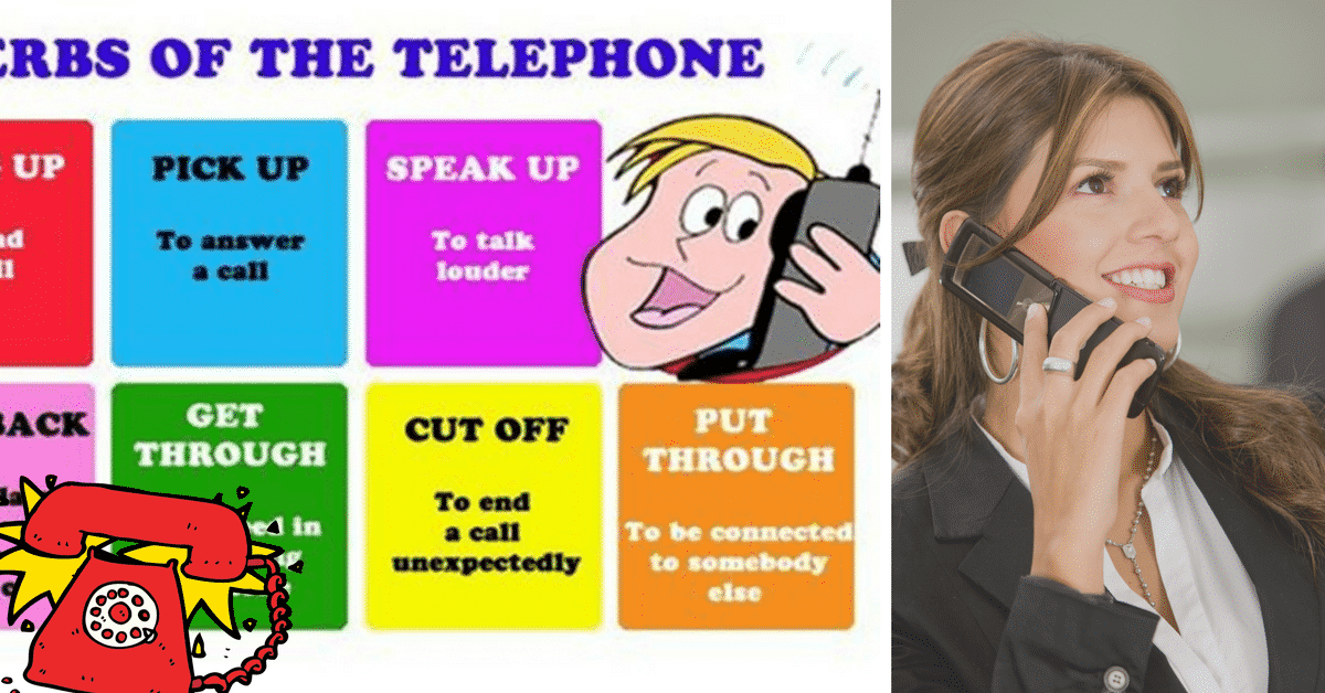 Useful Vocabulary and Phrasal Verbs for English Telephone Conversations 3