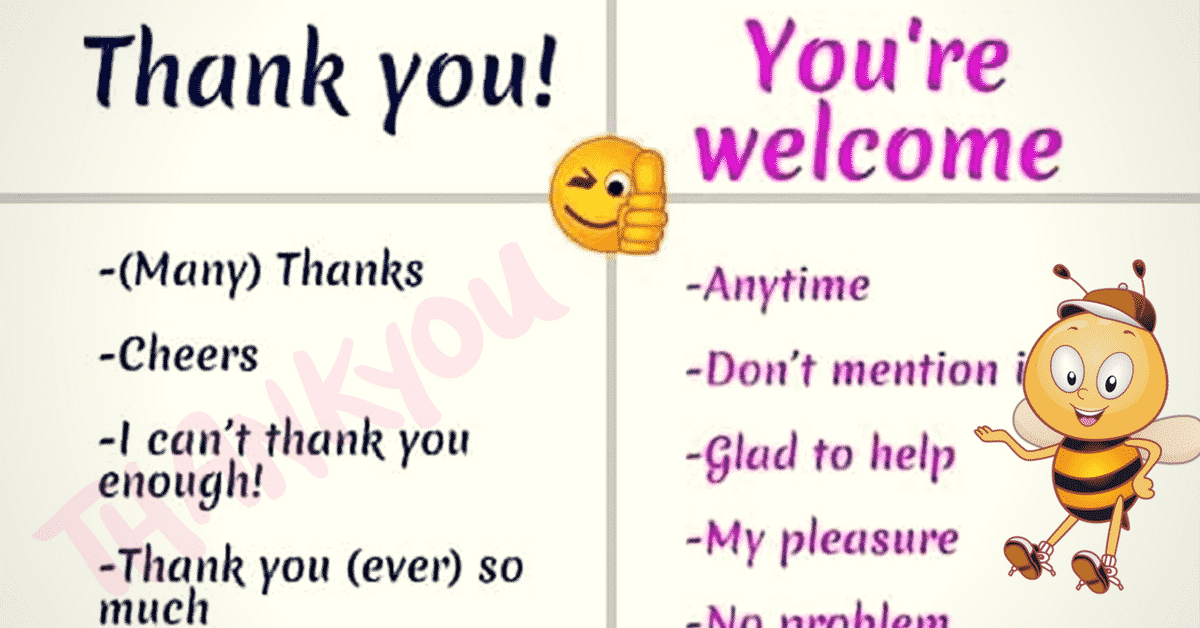 Other Ways to Say Thank You, You're Welcome, I'm Sorry... 7