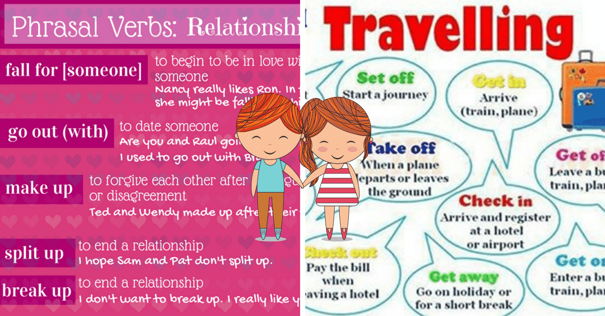 Frequently Used Phrasal Verbs in English: Relationships and Travelling 6