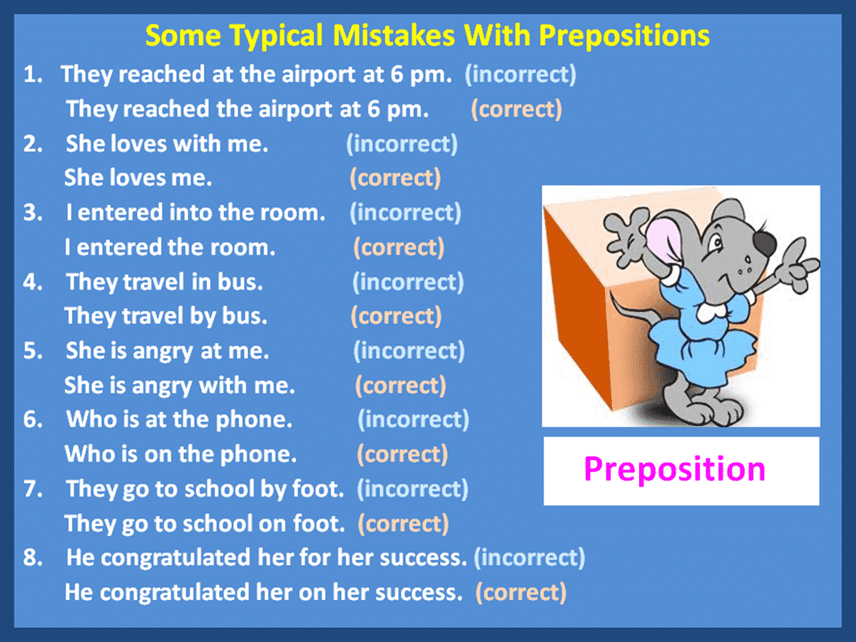 Some typical mistakes with prepositions