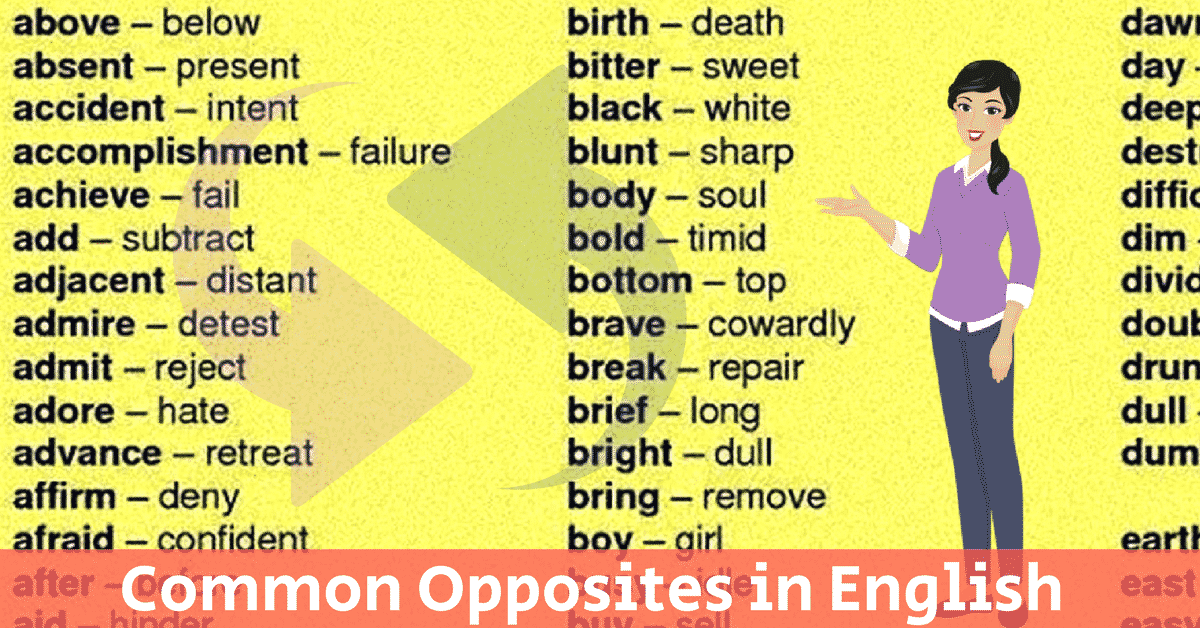 Common Opposites in English You Should Know 7