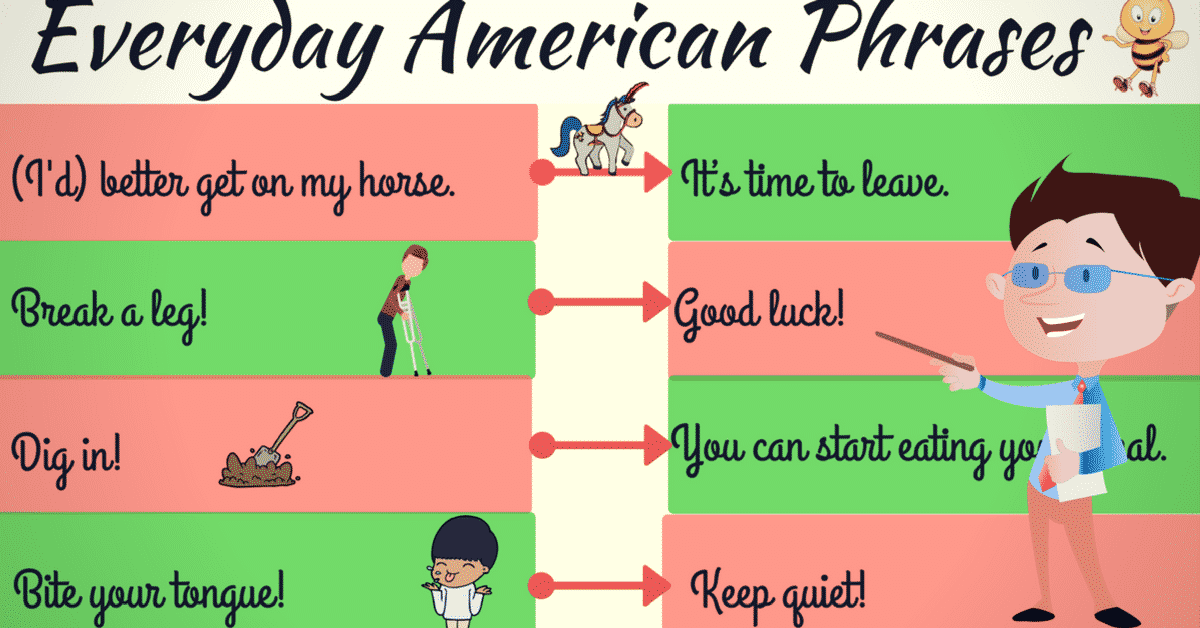 Top 100 Common Phrases & Slang & Idiomatic Expressions that Are Used in Real Life American Conversational English 6