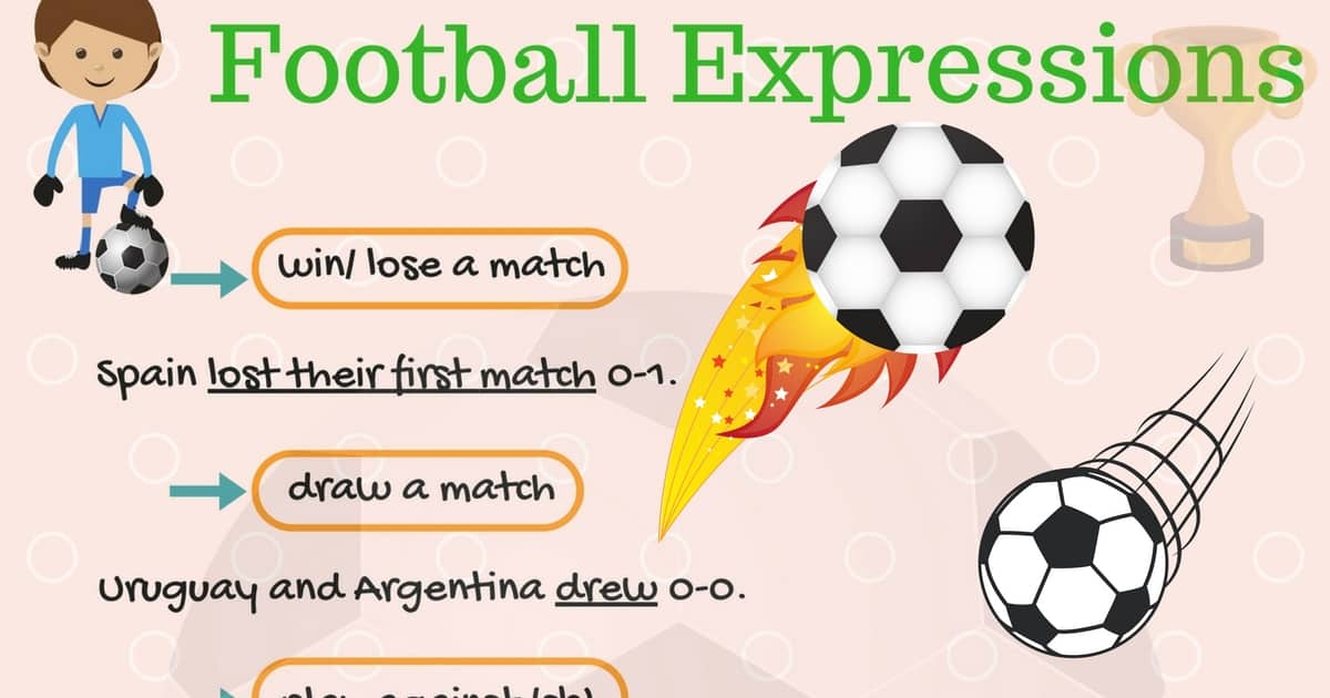 40+ Useful Football Expressions and Idioms in English 28