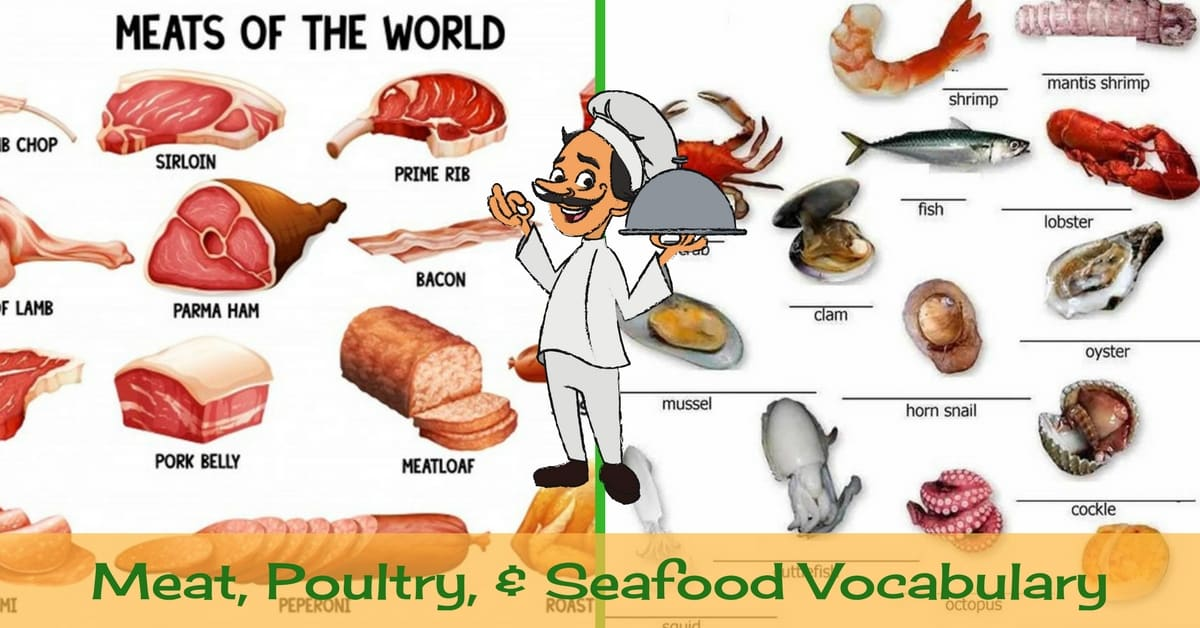 Meat, Poultry and Seafood Vocabulary 10