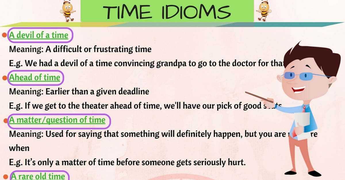 30 Popular English Idioms Related to TIME 7