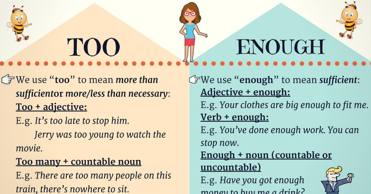 TOO and ENOUGH: How to Use Too and Enough in English 3