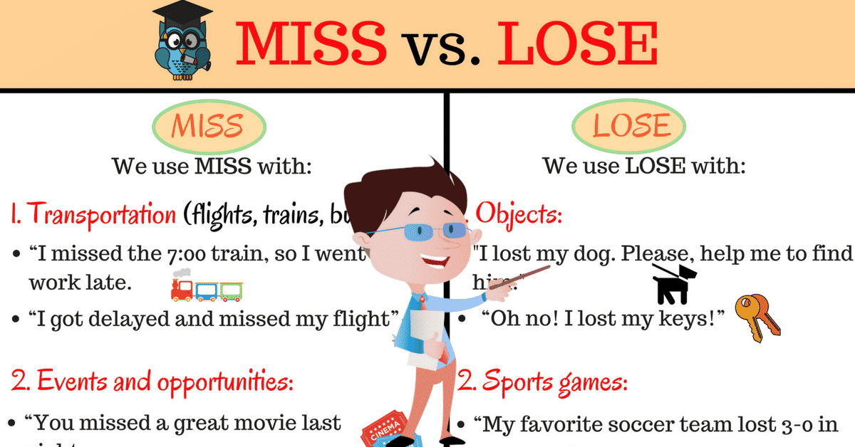 MISS and LOSE: How to Use Miss vs Lose in Sentences 4