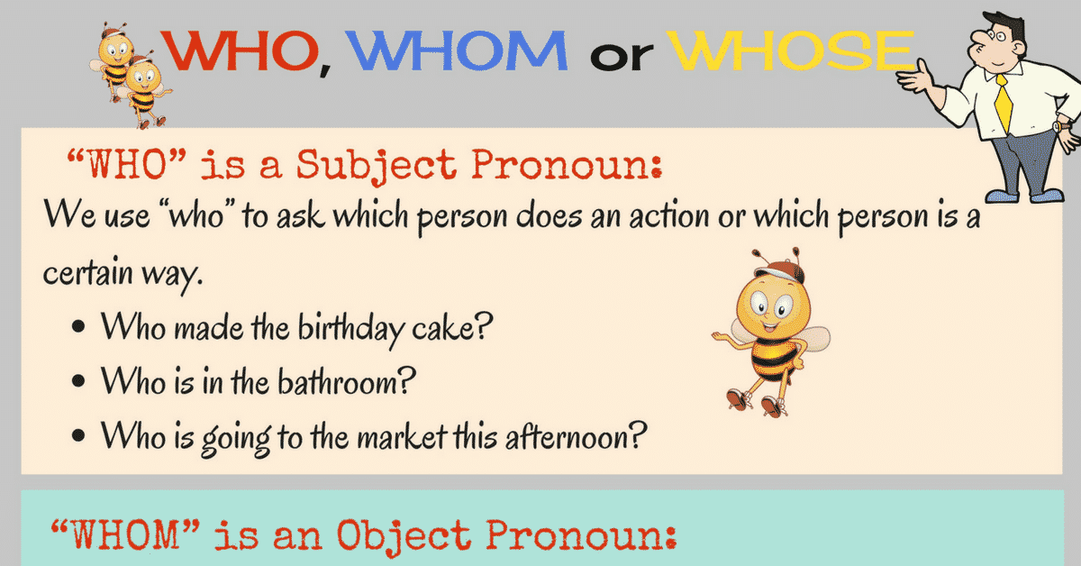 Commonly Confused Words in English: WHO - WHOM - WHOSE
