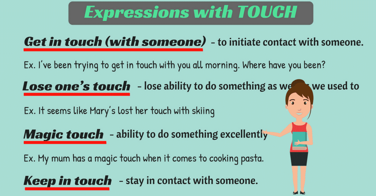 Common Expressions with the Word TOUCH in English 7
