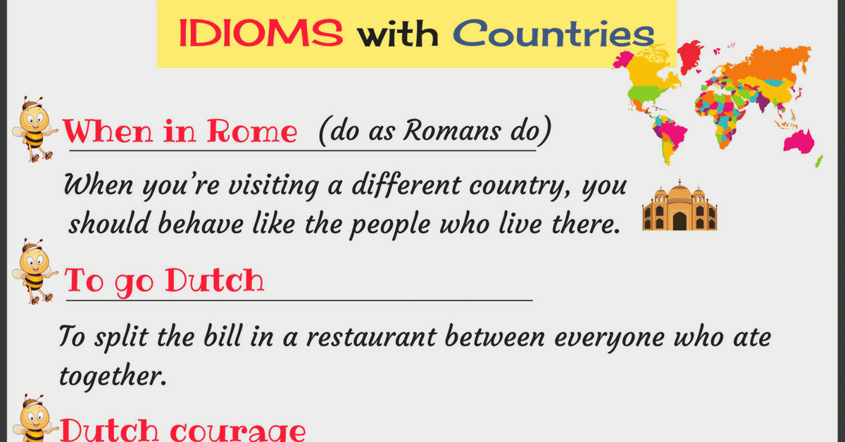 Interesting English Idioms Using Nationalities and Countries 6