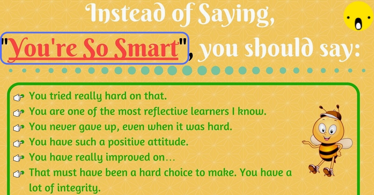 "35+ Different Ways to Say ""You're So Smart"" 2"