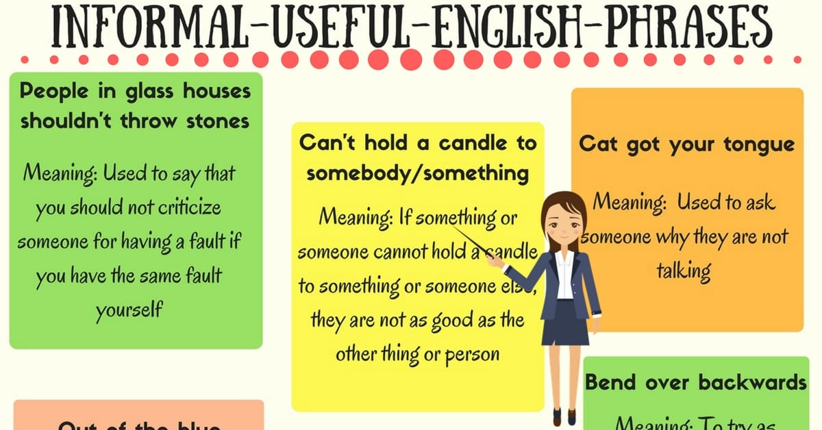Learn 35+ Common Informal English Phrases for Daily Conversations 4