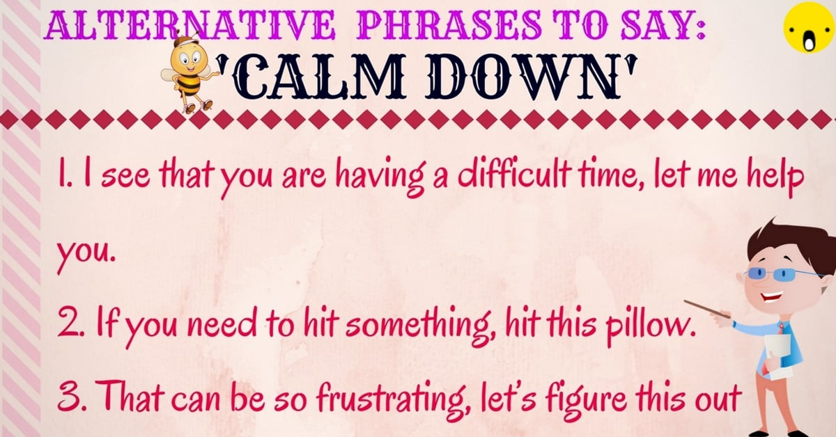 Different Ways to Say CALM DOWN in English 7