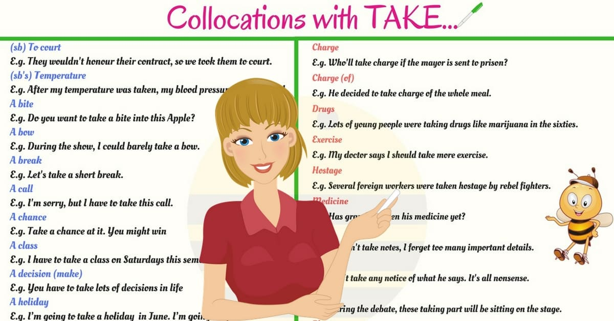 40+ Useful English Collocations with TAKE with Example Sentences 6