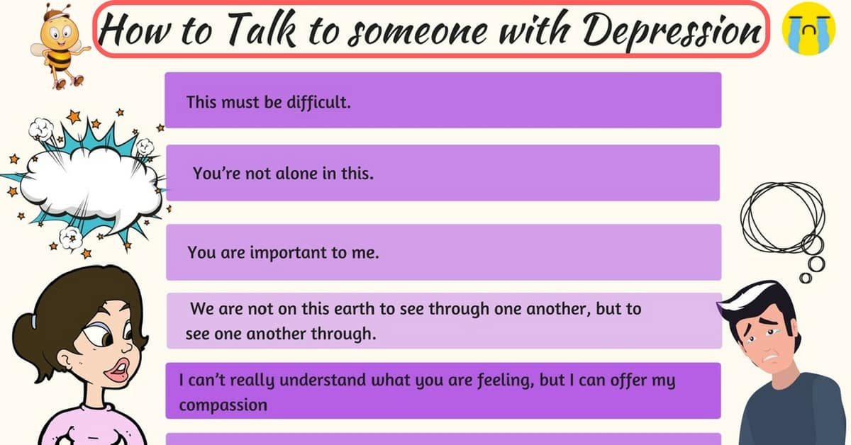 53 Things to Say to Someone with Depression in English