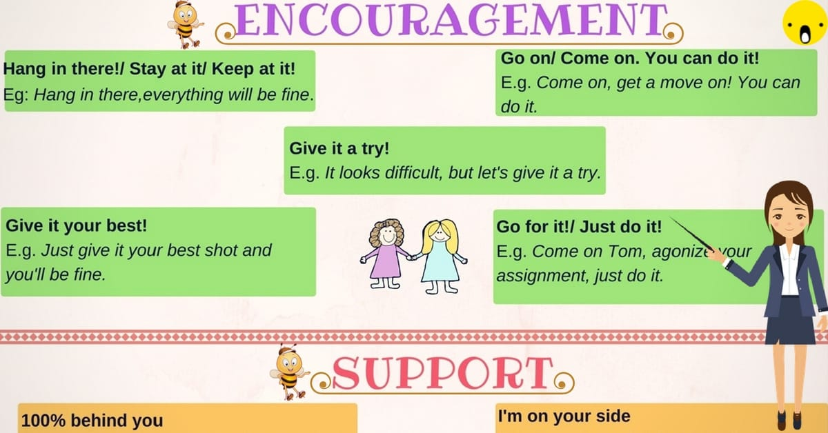Useful Phrases for Encouraging and Supporting Someone in English 7