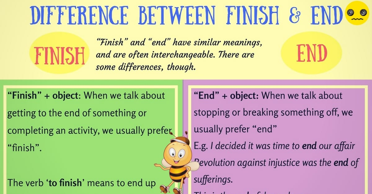 End and Finish: When to Use End vs Finish (with Useful Examples) 4