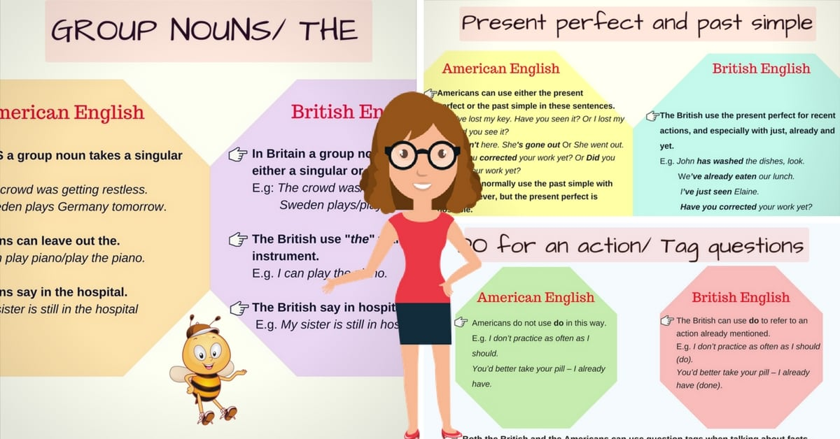 Important Grammar Differences Between American and British English 7