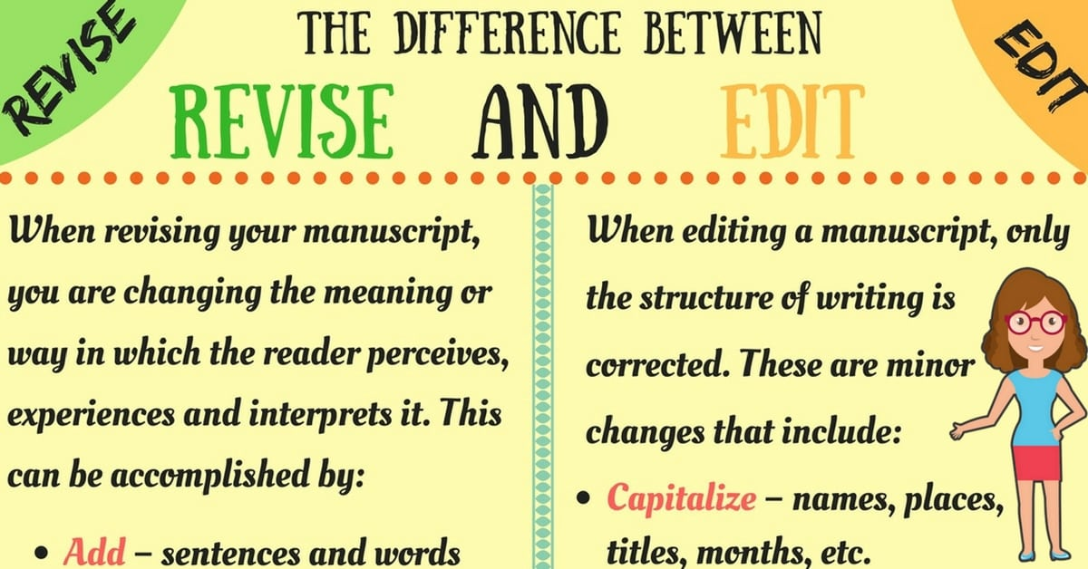 Useful Difference Between Revising and Editing 6