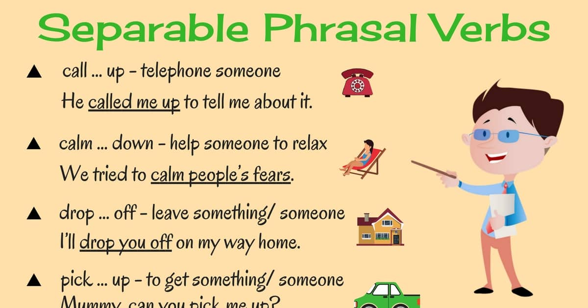 Learn 20+ Separable Phrasal Verbs in English 6