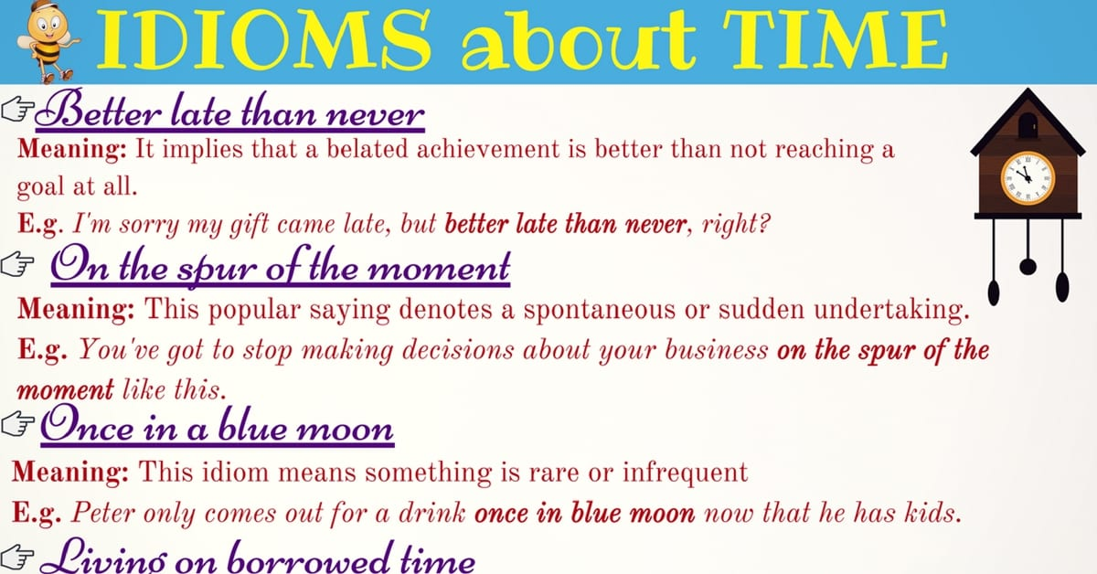12 Useful Idiomatic Expressions with TIME in English 30