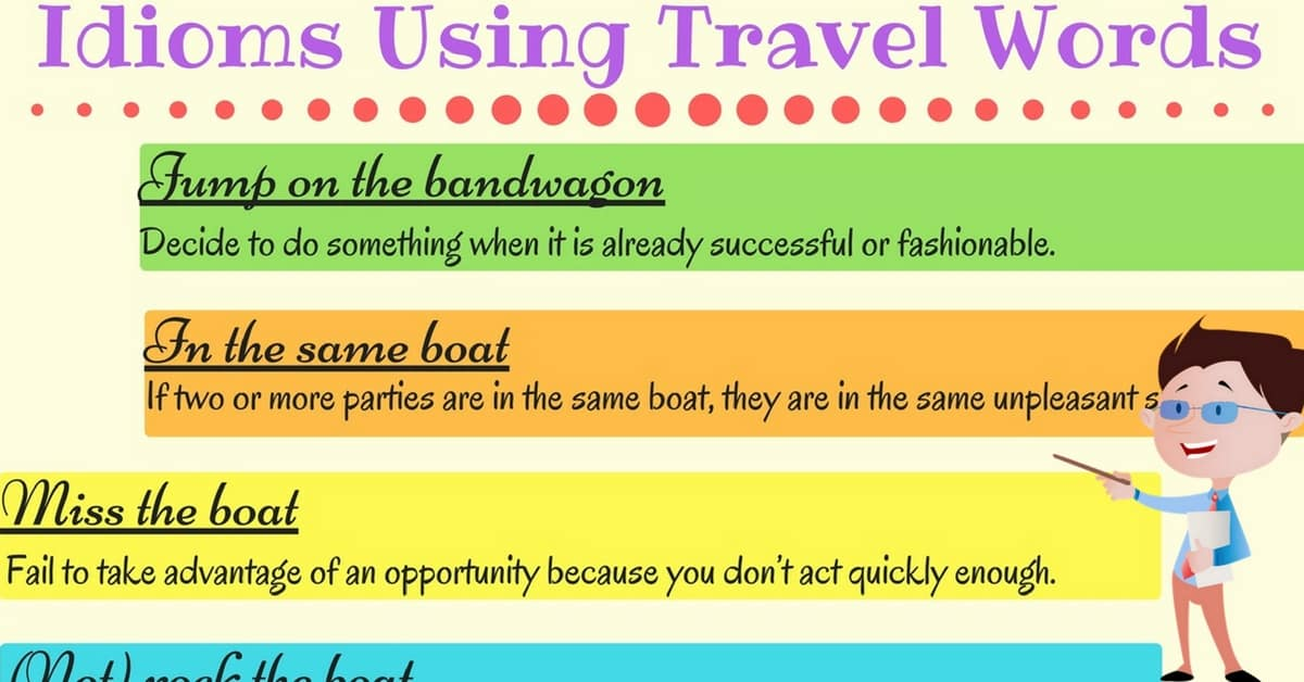 Common Idioms about Transport and Travel 6